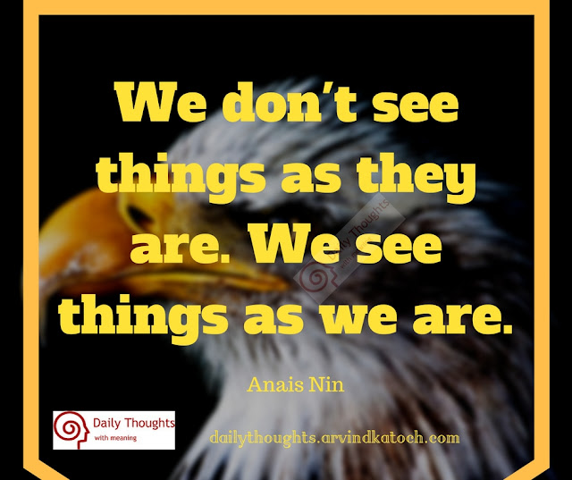 See, Things, we, Daily Thougt, Meaning, Quote,