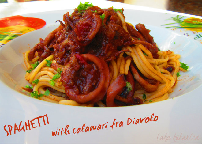 Spaghetti with calamari fra Diavolo by Laka kuharica: tender squid  smothered with a spicy tomato sauce.