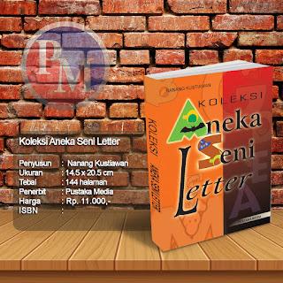 Koleksi Aneka Seni Letter | Rp. 11.000,-