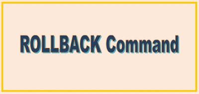 ROLLBACK | Rollback In SQL Server