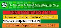 Panjabrao Deshmukh Krishi Vidyapeeth Recruitment 2018-Agriculture Assistant