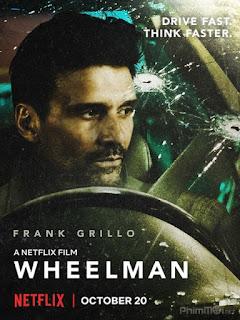 Kẻ Phản Bội-Wheelman (2017) [Full HD-Vietsub]