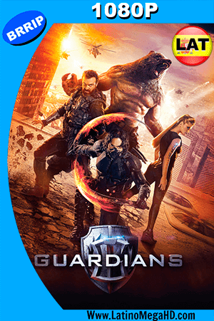Guardianes (2017) Latino HD 1080P ()