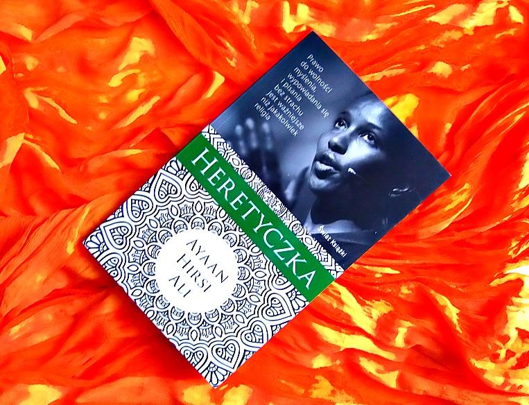 """Ayaan Hirsi Ali """"Heretyczka"""""""