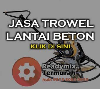 Jasa Trowel Lantai Beton 2017
