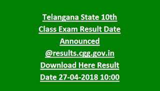 Telangana State 10th Class Exam Result Date Announced results.cgg.gov.in Download Here Result Date 27-04-2018
