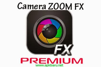 Camera ZOOM FX Premium v5.7.0 Apk Terbaru