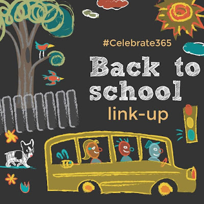Back to School link-up #Celebrate365 - a great list of back to school tips, tricks and treats!