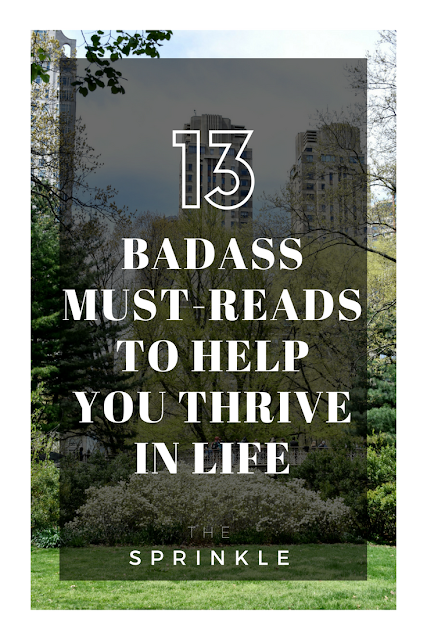 13 Badass Articles You Must Read To Help You Thrive In All Aspects of Life