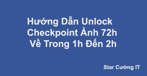 Hướng Dẫn Kéo Checkpoint Ảnh 72h Về Trong 1h Đến 2h