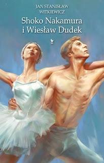 Shoko Nakamura i Wiesław Dudek - Jan Stanisław Witkiewicz