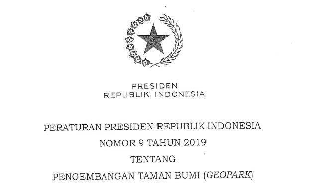 ingin memperlihatkan isu mengenai Peraturan presiden  Perpres Nomor 9 Tahun 2019 Tentang Pengembangan Taman Bumi (Geopark)