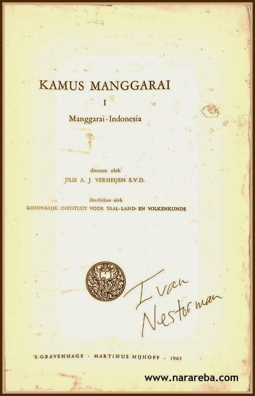 Kamus Bahasa Manggarai - J.A.J Verheijen, SVD