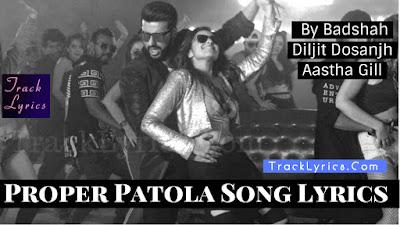 proper-patola-song-lyrics-namaste-england-badshah-arjun-kapoor-parineeti-chopra