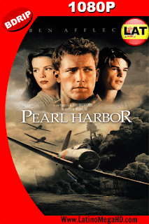 Pearl Harbor (2001) Latino HD BDRIP 1080p - 2001