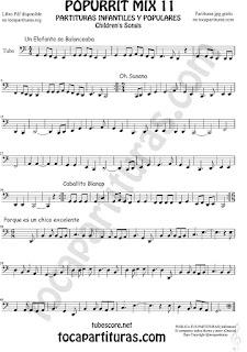 Tuba Elicón (o Bajo Metal) Partitura de Un elefante se balanceaba, Oh Susana, Es un chico excelente y Caballito Blanco infantil Popurrí Mix 11 Sheet Music for Tuba Music Scores