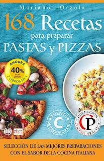 168 Recetas Para Preparar Pastas Y Pizzas PDF