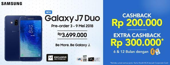 Promo Pre-order Samsung Galaxy J7 Duo Cashback Hingga Rp 500 Ribu