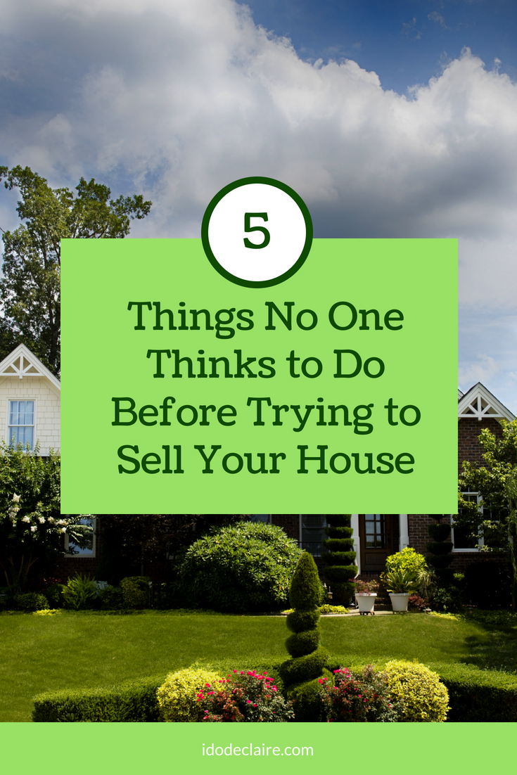 5 Things No One Thinks to Do Before Putting Your House on the Market