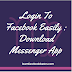 Login to Facebook easily | Download Messenger App