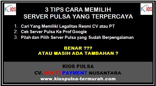 Cara Mencari Server Pulsa Terpercaya