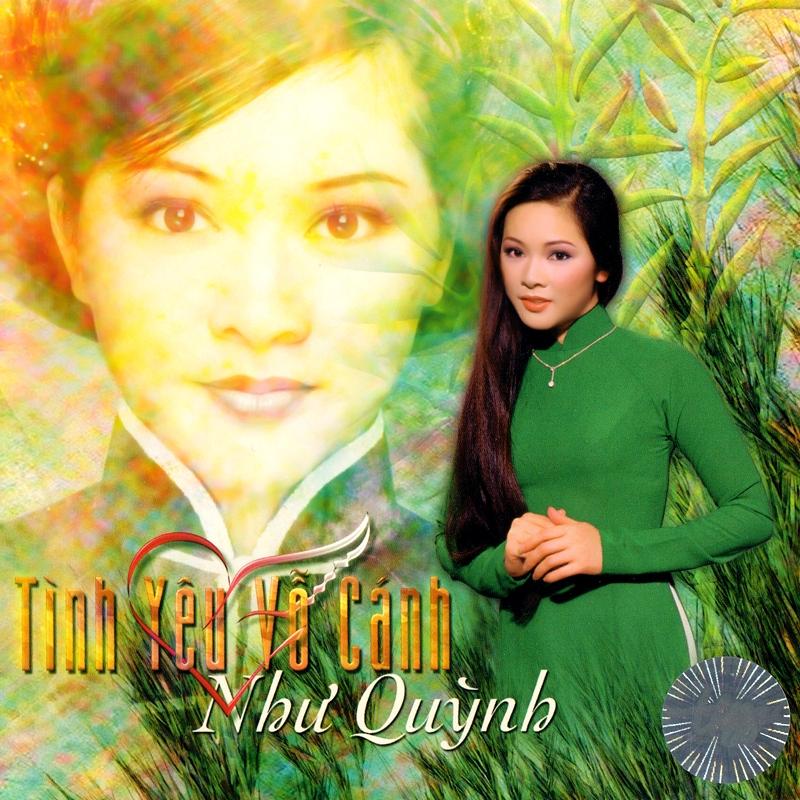 Thúy Nga CD196 - Như Quỳnh - Tình Yêu Vỗ Cánh (NRG) + bìa scan mới