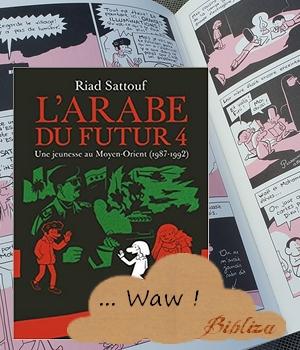 L'arabe du futur Riad Sattouf france inter allary Syrie Arabie saoudite bretagne chronique critique blog BD roman graphique art