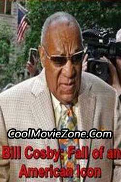 Bill Cosby: Fall of an American Icon (2017)