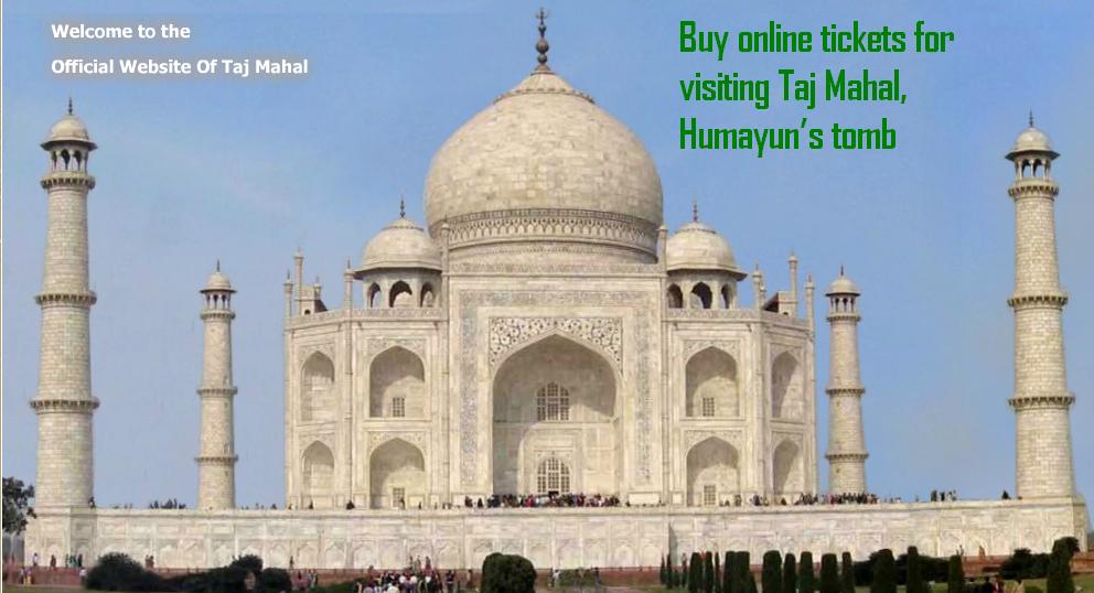 Taj Mahal entry tickets online