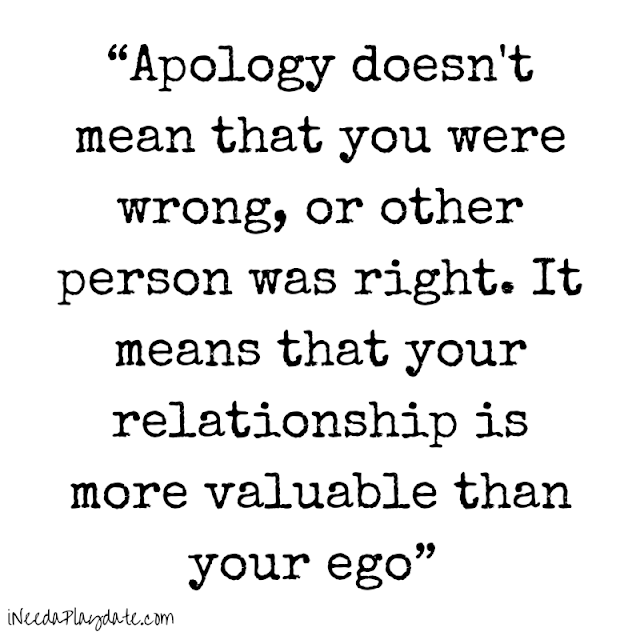 Apology doesn't mean that you were wrong... -