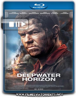 Horizonte Profundo – Desastre no Golfo Torrent - BluRay Rip 720p e 1080p Dublado