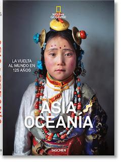 National Geographic. La vuelta al mundo en 125 años. Asia & Oceanía