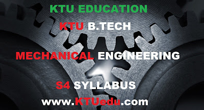 MECHANICAL ENGINEERING KTU B-TECH MODIFIED S4 SYLLABUS 2017, THERMAL ENGINEERING, ADVANCED MECHANICS OF SOLIDS, FLUID MACHINERY,s4mechanical syllabus ktu,s4 syllabus,s4 ktu syllabus,ktu s4 mechanical syllabus,mechanical s4 ktu syllabus