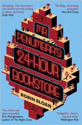 Mr Penumbra's 24-Hour Bookstore by Robin Sloan book cover