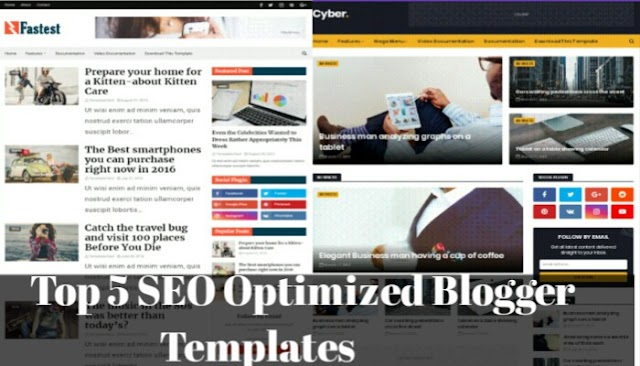 Top 5 Mobile Friendly & SEO Optimized Blogger Templates