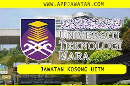 Jawatan Kosong di Universiti Teknologi MARA (UITM) - 12 November 2018