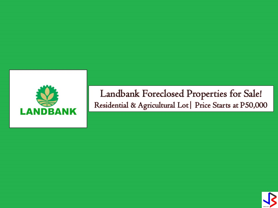 The following are the list of foreclosed properties of the Land Bank of the Philippines with prices ranges from P50,000 and above. So if you are a cost-conscious buyer who's looking for a cheaper property to buy for an investment or future use of the family, you can check the list below.      In real estate foreclosure listings below from Land Bank, you can find foreclosed homes or house and lot, vacant lot and any other properties. If you are lucky enough, you may acquire one of this properties at a cheap price compared to those in the real estate market!  Note: Jbsolis.com is not affiliated with Land Bank and this post is not a sponsored. All information below is for general purpose only. If you are interested in any of these properties, contact directly with the bank's branches in your area or in contact info listed in this post. Any transaction you entered towards the bank or any of its broker is at your own risk and account.