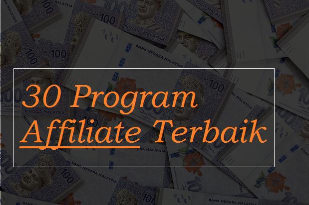 Senarai 30 Program Affiliate Yang Anda Boleh Sertai Dengan Pendapatan Lumayan