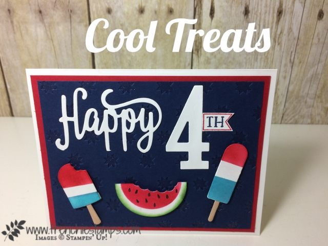 4th of July, Cool Treats, Red White and Blue, Stampin'Up!
