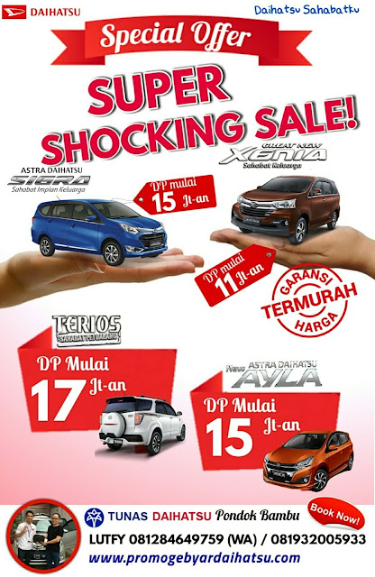 Promo Daihatsu Dp Murah Juli 2017, Super Shocking Sale !