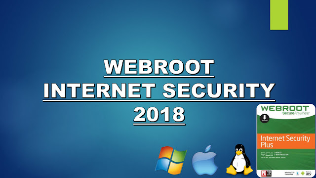 webroot secureanywhere complete 2018 download