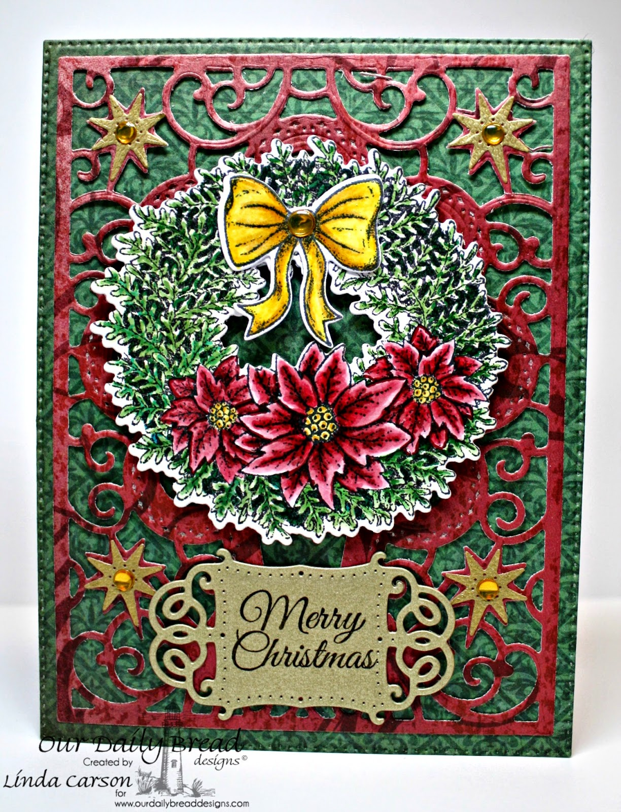 Our Daily Bread Designs, Splendorous Stars die, Vintage Flourish Pattern die,  Poinsettia Wreath die, Flourished Star Pattern die, Poinsettia Wreath, Christmas Collection Paper 2013, designer Linda Carson