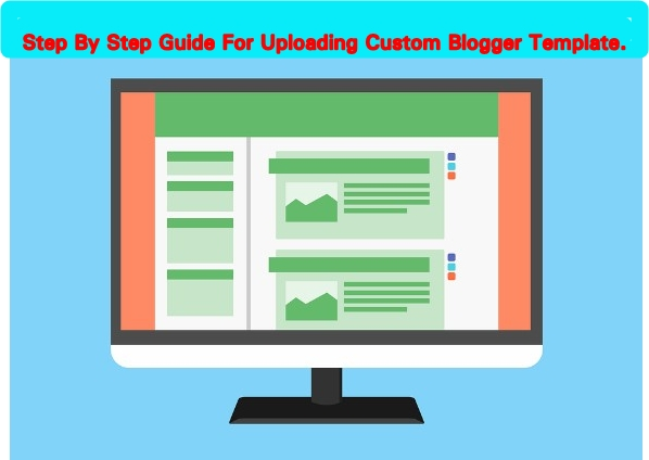 Step By Step Guide For How To Change Your Blogger Template Cute