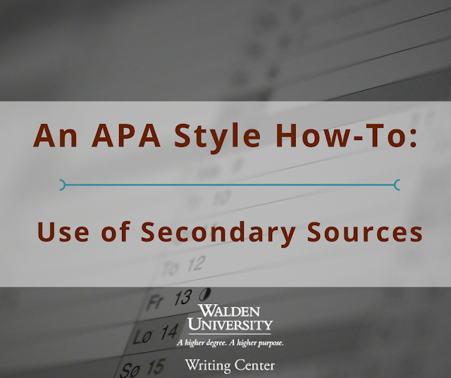 APA Style How To: Use of Secondary Sources
