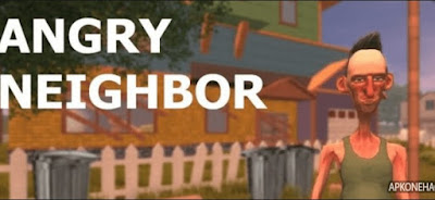 Angry Neighbor Apk for Android (paid)