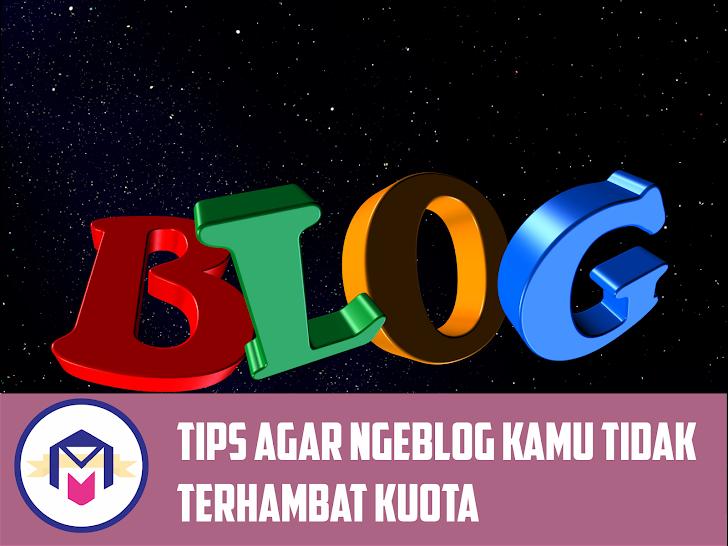 Blogger Bermodal Tethering? Trik Agar Hemat Kuota Saat Ngeblog