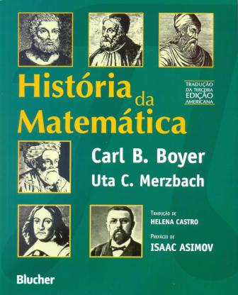 História da Matemática, de Carl B. Boyer e Uta C. Merzbach