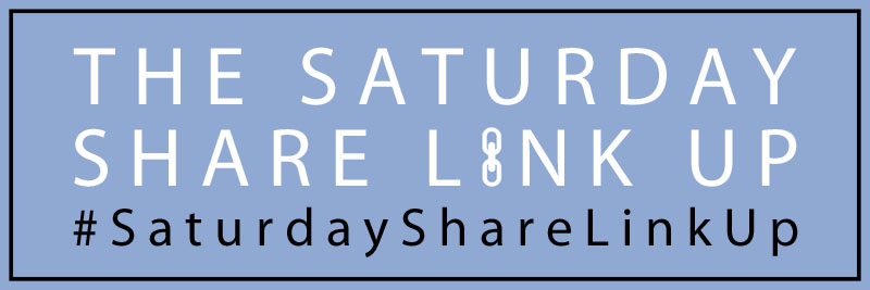 The Saturday Share Link Up with Not Dressed As Lamb