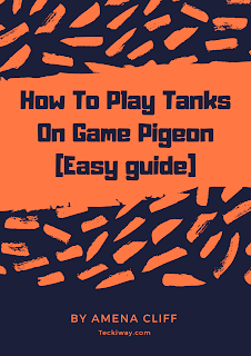How to play tanks on game pigeon