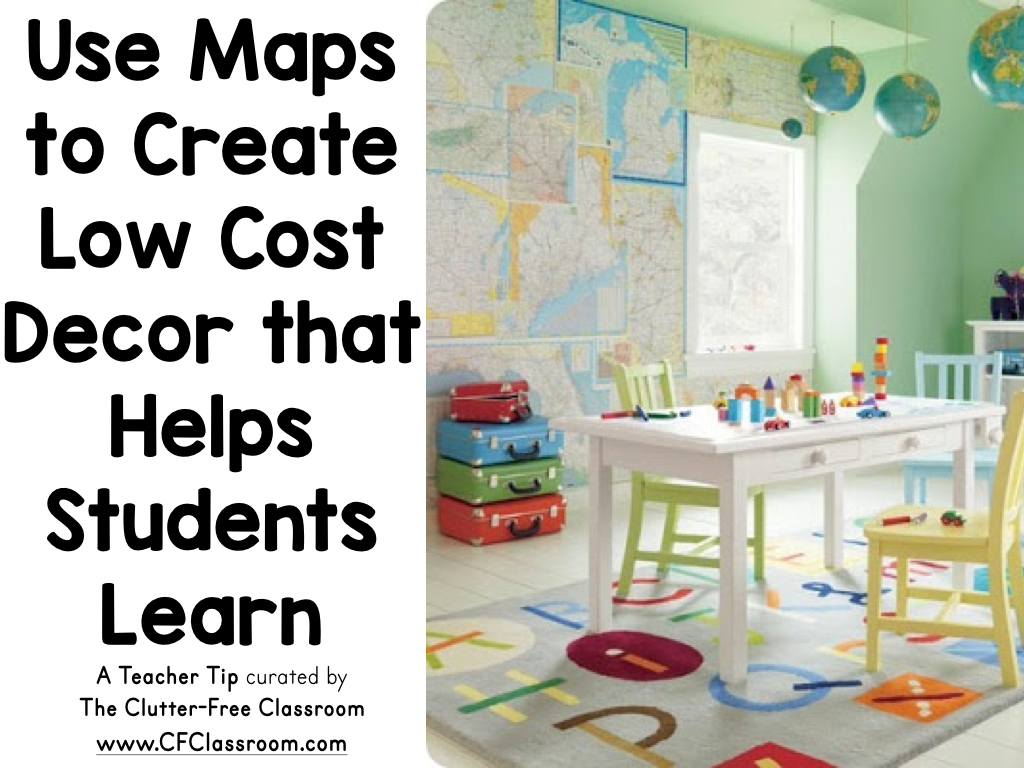 Classroom Decoration Cheap ~ How to create cheap classroom decor using maps clutter